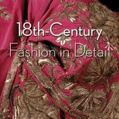 18th Century Fashion in Detail. Vergrösserte Ansicht